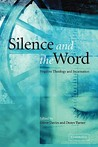 Silence and the Word: Negative Theology and Incarnation