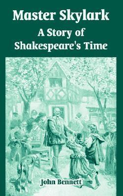 Master Skylark: A Story of Shakespeare's Time