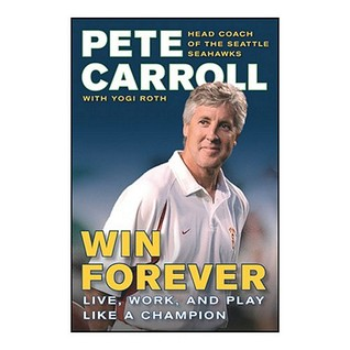 Win Forever by Pete Carroll