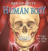 Pop Up Facts: Human Body (Pop Up Facts)