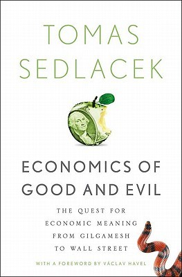Economics of Good and Evil by Tomáš Sedláček