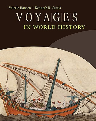 Voyages in World History by Kenneth R. Curtis