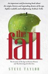 The Fall: The Evidence for a Golden Age, 6,000 Years of Insanity, and the Dawning of a New Era