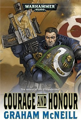 Courage and Honour (Ultramarines #5)