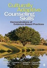 Culturally Adaptive Counseling Skills: Demonstrations of Evidence-Based Practices