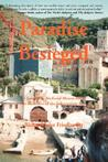 Paradise Besieged: A Journey to Medieval Mount Athos at the Dawn of the Information Age