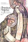 Perpetual Angelus: As the Saints Pray the Rosary