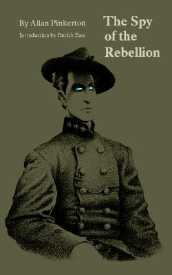 The Spy of the Rebellion