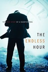The Endless Hour: The True Story of a Haunted Soul