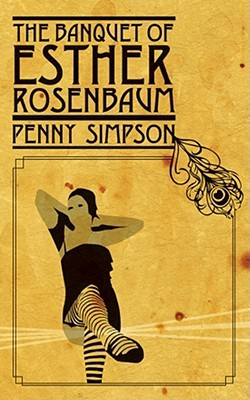 The Banquet of Esther Rosenbaum by Penny Simpson
