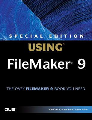 Using Filemaker 9 (Special Edition Using)