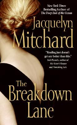 The Breakdown Lane by Jacquelyn Mitchard