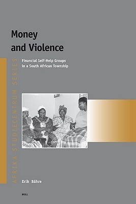 Money and Violence by Erik Bahre