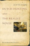 Art of the Everyday: Dutch Painting and the Realist Novel