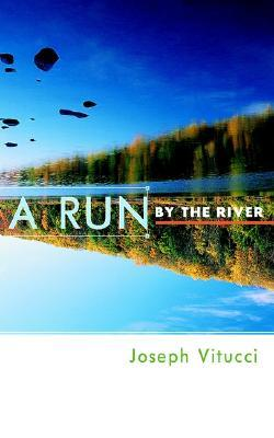 A Run by the River
