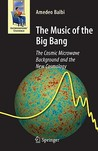 The Music of the Big Bang by Amedeo Balbi