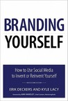 Branding Yourself by Erik Deckers