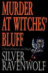 Murder at Witches' Bluff: A Novel of Suspense and Magick