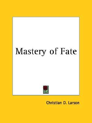 Mastery of Fate