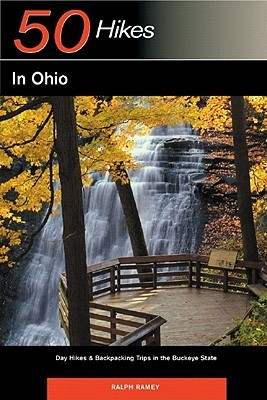 Explorer's Guide 50 Hikes in Ohio: Day Hikes & Backpacking Trips in the Buckeye State