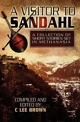 A Visitor to Sandahl: Tales of the Bard