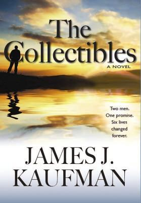 The Collectibles by James J. Kaufman
