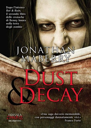 Dust & Decay (Rot & Ruin, #2) by Jonathan Maberry — Reviews ...