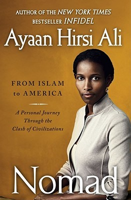 A Personal Journey Through the Clash of Civilizations - Ayaan Hirsi Ali