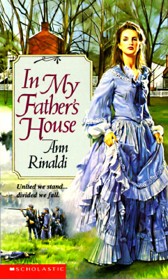 In My Father's House by Ann Rinaldi