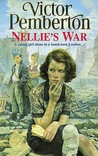 Nellie's War: A young girl alone in bomb-torn London…