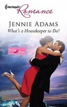 What's a Housekeeper to Do? by Jennie Adams