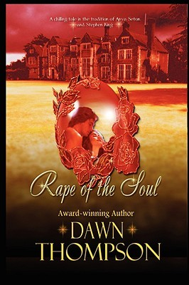 Rape of the Soul by Dawn Thompson