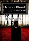 Demon Blood: Enlightenment (Demon Blood #1)