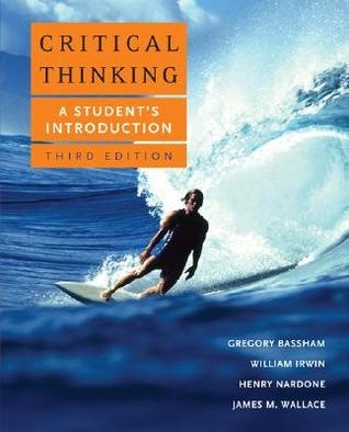 Critical Thinking by Gregory Bassham