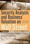 Security Analysis and Business Valuation on Wall Street: A Comprehensive Guide to Today's Valuation Methods