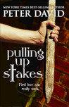 Pulling Up Stakes (Pulling Up Stakes, #1)