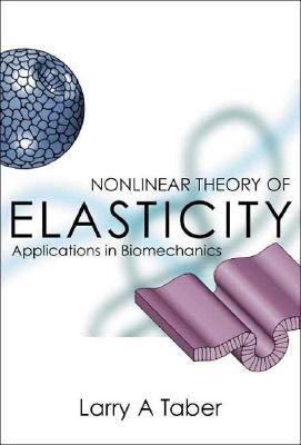 Nonlinear Theory of Elasticity: Applications in Biomechanics