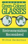 Through Green Colored Glasses: Enviromentalism Reconsidered
