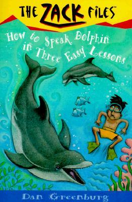 How to Speak Dolphin in Three Easy Lessons by Dan Greenburg