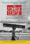 The Zombie Curse: A Doctor's 25-Year Journey Into the Heart of the AIDS Epidemic in Haiti