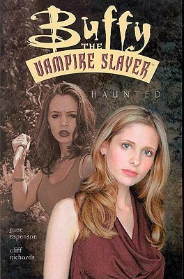 Buffy the Vampire Slayer: Haunted (Buffy the Vampire Slayer Comic #23)