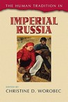 The Human Tradition in Imperial Russia