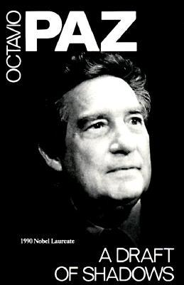 A Draft of Shadows and Other Poems by Octavio Paz