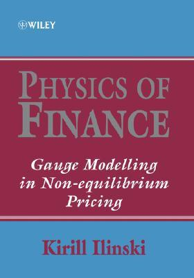 Physics of Finance: Gauge Modelling in Non-Equilibrium Pricing
