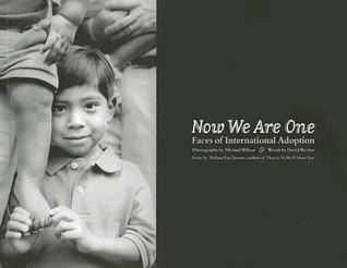 Now We Are One: Faces of International Adoption