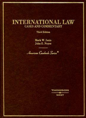 International Law: Cases and Commentary