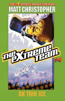 On Thin Ice (The Extreme Team, #4)