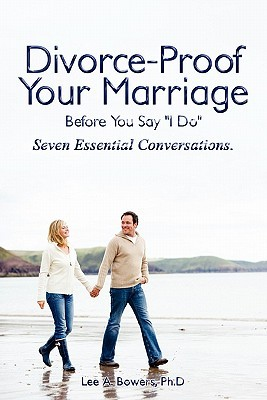 "Divorce-Proof Your Marriage Before You Say ""I Do"""