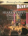 Voices of Shakespeare's England: Contemporary Accounts of Elizabethan Daily Life