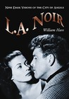 L.A. Noir by William Hare